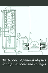 Text-book of general physics for high schools and colleges