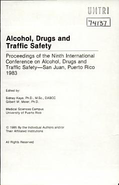 Alcohol  Drugs and Traffic Safety  Proceedings PDF