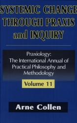 Systemic Change Through Praxis and Inquiry PDF