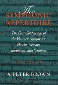 The First Golden Age of the Viennese Symphony PDF