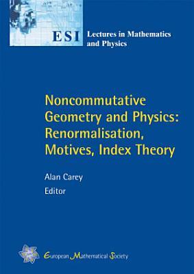 Noncommutative Geometry and Physics PDF