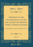 Appendix to the Congressional Globe for the Second Session  Thirty Third Congress  Vol  31 PDF