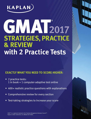 GMAT 2017 Strategies  Practice   Review with 2 Practice Tests