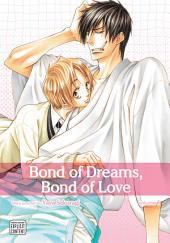 Bond of Dreams, Bond of Love, Vol. 1 (Yaoi Manga)