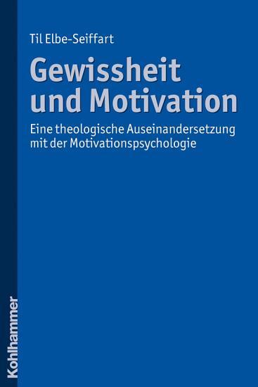 Gewissheit und Motivation PDF