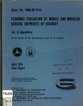Economic evaluation of mobile and modular housing shipments by highway: Volume 2