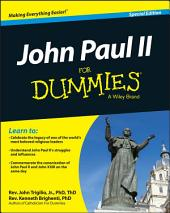 John Paul II For Dummies, Special Edition: Edition 2