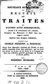 Nouveaux supplémens au recueil de traités et autres actes remarquables, servant à la connaissance des relations étrangères des puissances et Etats dans leur rapport mutuel: depuis 1761 jusqu'à présent, Volume 2