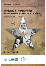 A History of Mathematics in the United States and Canada: Volume 1: 1492–1900