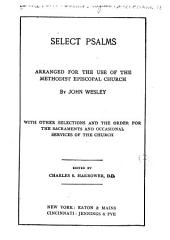 Select Psalms: Arranged for the Use of the Methodist Episcopal Church