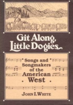 Git Along, Little Dogies