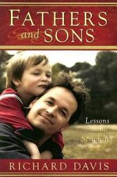 Fathers and Sons: Lessons from the Scriptures