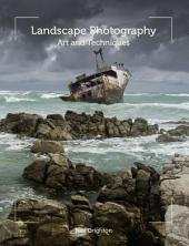 Landscape Photography: Art and Techniques