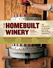 The Homebuilt Winery