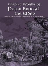 Graphic Worlds of Peter Bruegel the Elder PDF