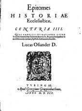 Epitomes historiae ecclesiasticae Centuriae decimae sextae: Volume 3