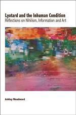 Lyotard and the Inhuman Condition