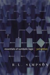 Essentials of Symbolic Logic, third edition: Edition 3
