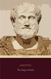 Aristotle: The Major Works (Centaur Classics)