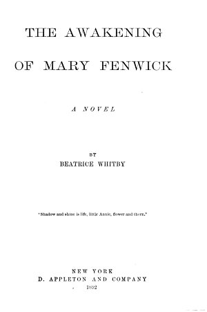 The Awakening of Mary Fenwick  a Novel