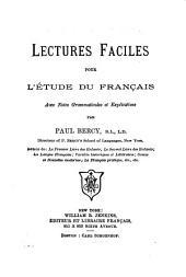 Lectures faciles pour l'étude du français: avec notes grammaticales et explicatives