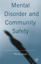 Mental Disorder and Community Safety