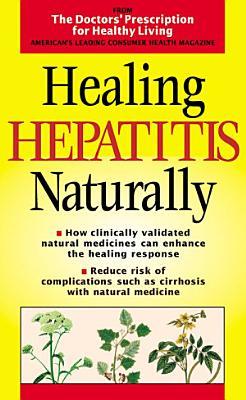 Healing Hepatitis Naturally (Doctors' Prescription for Healthy Living)