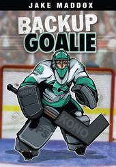 Jake Maddox: Backup Goalie