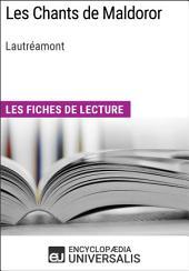 Les Chants de Maldoror de Lautréamont: Les Fiches de lecture d'Universalis