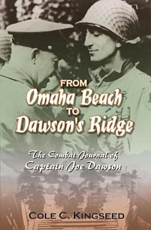 From Omaha Beach to Dawson s Ridge PDF
