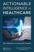 Actionable Intelligence in Healthcare PDF