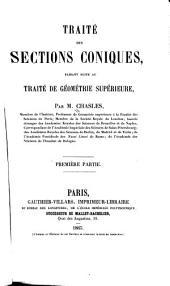 Traité des sections coniques: faisant suite au Traité de géométrie supérieure, Volume1