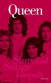 Queen: Story und Songs Kompakt