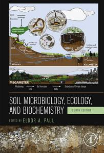 Soil Microbiology  Ecology and Biochemistry PDF