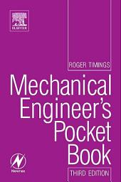 Mechanical Engineer's Pocket Book: Edition 3