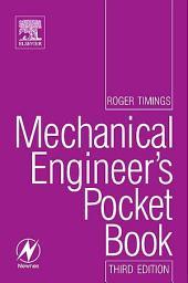 Mechanical Engineer's Pocket Book: Edition 3
