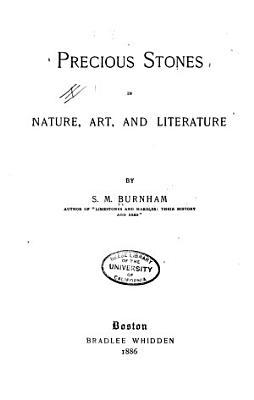 Precious Stones in Nature  Art  and Literature PDF