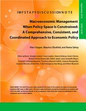 Macroeconomic Management When Policy Space is Constrained: The 3-C Approach to Economic Policy