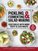 Pickling  Fermenting   Salad Making