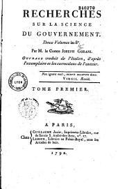 Recherches sur la science du gouvernement... par Mle Cte Joseph Gorani, ouvrage traduit de l'italien [par Charles Giloton Beaulieu]...