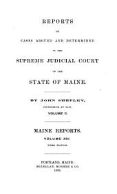 Reports of Cases Argued and Determined in the Supreme Judicial Court of the State of Maine: Volume 14