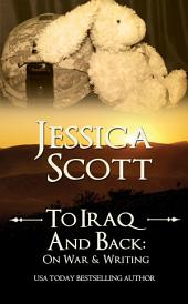 To Iraq & Back: On War & Writing