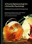 A Fractal Epistemology for a Scientific Psychology
