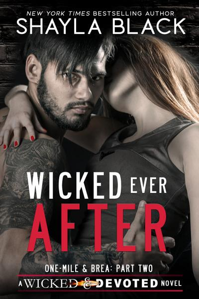 Download Wicked Ever After  One Mile   Brea  Part Two  Book
