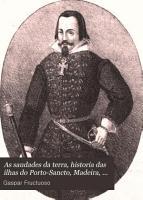 As saudades da terra  historia das ilhas do Porto Sancto  Madeira  annotado por A  Rodrigues de Azevedo PDF