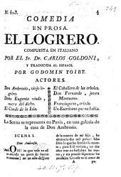 Comedia en prosa. El Logrero ... Traducida al Español por G. Toibt
