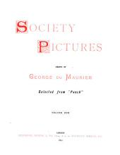 Society Pictures: Volumes 1-2