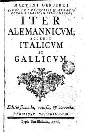 Iter Alemanicum accedit Italicum et gallicum