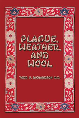 Plague  Weather  and Wool