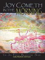 Joy Cometh in the Morning